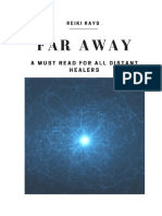 Far Away a Must Read for All Distant Healers