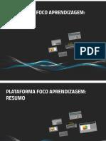 PDF com resumo e complemento da apresentação sobre a Plataforma Foco Aprendizagem