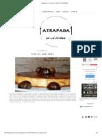 FLAN de CASTAÑAS-Atrapada en Mi Cocina