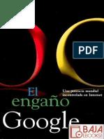 El Engano Google - Gerald Reischl