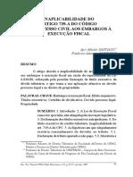 INAPLICABILIDADE DO ARTIGO 739-A DO CÓDIGO DE PROCESSO CIVIL AOS EMBARGOS À EXECUÇÃO FISCAL