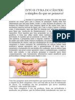 Tratamento E Cura Do Câncer- Muito Mais Simples Do Que Se Pensava!