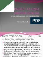 Parte II. La Linea Jurisprudencial- Analisis Dinamico de Precedentes