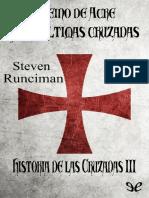 Runciman Steve, El Reino de Acre y Las Ultimas Cruzadas, Historia de Las Cruzadas 3