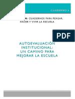 CUADERNO6 Autoevaluación Institucional Un Camino Para Pensar La Escuela