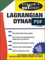 Schaum Lagrangian Dynamics