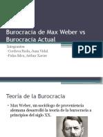Burocracia de Max Weber vs Burocracia Actual