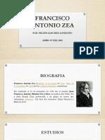 Unidad 3 Francisco Antonio Zea - Felipe Sánchez Londoño