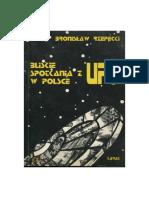 Bliskie Spotkania z UFO w Polsce - Bronislaw Rzepecki (Tekstowy)