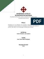 Universidad Católica de Guayaquil, Delimitacion de Los Estándares Del Periodismo Independiente y El Grado de Cumplimiento de Estos Patrones