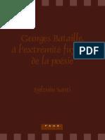 (Faux titre 303) Bataille, Georges_ Santi, Sylvain-Georges Bataille, à l'extrémité fuyante de la poésie-Editions Rodopi BV (2007)
