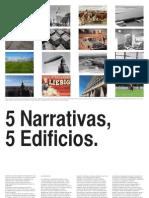 5 narrativas 5 edificios