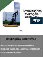 Intervenções Em Poços - Workover