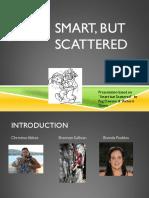 Smart but Scattered SSFS February 2014