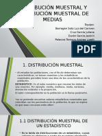 Distribución Muestral y Distribución Muestral de Medias