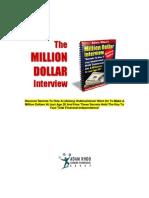 The Million Dollar Interview