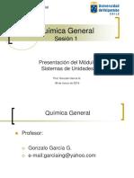 QUIMICA GENERAL Clase 1 Presentacion Del Curso y Sistemas de Unidades