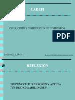 Cuca Cufin y Distribución de Dividendos