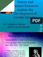 Nature and Nurture on Development of Gender Identity