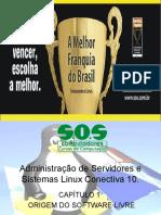 Administração de Servidores e Sistemas Linux Conectiva 10 -