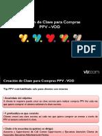Creación de Clave Para Compras PPV-VOD