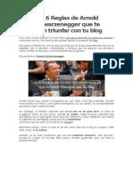 Las 6 Reglas de Arnold Schwarzenegger Que Te Harán Triunfar Con Tu Blog