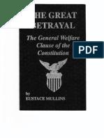 EustaceMullins-TheGreatBetrayalTheGeneralWelfareClauseOfTheConstitution1991