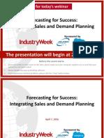 Webinar Slides Forecasting for Sucess_ Integrating Sales and Demand Planning