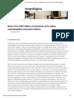 Nuevo Cine (1961-1962) y el nacimiento de la cultura cinematográfica mexicana moderna _ Dimensión Antropológica.pdf