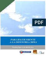 PARA HACER FRENTE A LA INDUSTRIA CHINA