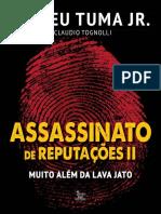 Assassinato de Reputacoes - Romeu Tuma Jr