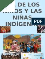 Dia de los niños y niñas indigenas