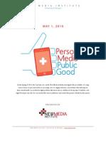 Personal Media | Public Good - Official Report