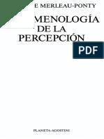 Merleau Ponty Maurice Fenomenologia de La Percepcion