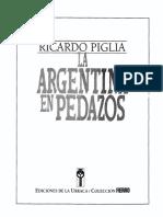 La Argentina en Pedazos, Ricardo Piglia.