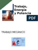 Trabajo, Energia yPotencia.pptx