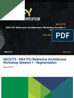 VMWorld 2013 - NSX PCI Reference Architecture Workshop Session 1 - Segmentation