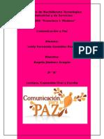 """Lesly Fernanda Gonzalez Romo 2º""""A"""" Comunicación y paz"""
