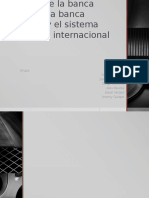 Historia de La Banca Mundial, Peruana y Sistema Financiero Internacional