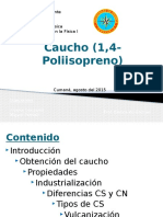 Caucho (Poliisopreno)