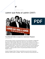 Ladron Que Roba a Ladron Movie Review
