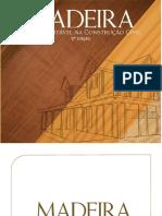 Madeira - Usos Sustentável Na Construção Civil
