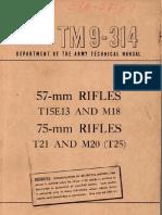 TM 9-314 57-mm Rifles, T15E13 and M18__75-mm Rifles, T21 and M20 (T25) 19490322