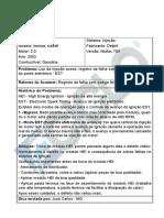46077a - GM Monza, Kadett - Luz Da Injeção Acesa, Registro Da Falha Com Código 042 Circuito Do Ponto Eletrônico - EST
