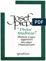 Divine Madness__ Plato's Case Against Secular Humanism - Josef Pieper