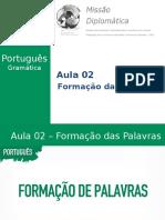Missão Diplomática - Gramática - Aula 2 - Formação de Palavras