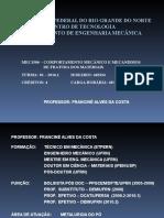APRESENTAÇÃO DA DISCIPLINA COMPORTAMENTO MECÂNICO 2016.1.ppt