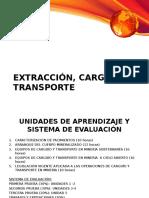 Extracción, Carguío y Transporte
