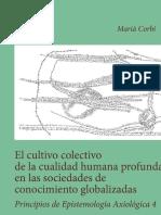 El Cultivo Colectivo de La Cualidad Humana Profunda en Las Sociedades de Conocimiento Globalizadas Principios de Epistemologia Axiologica 4