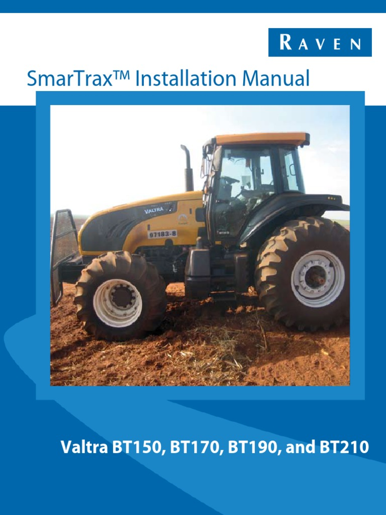 016 5033 101 Rev A Smartrax Valtra Bt150 Bt170 Bt190 Bt210 Case 621d Wiring Diagram Installation Manualpdf Electrical Connector Valve